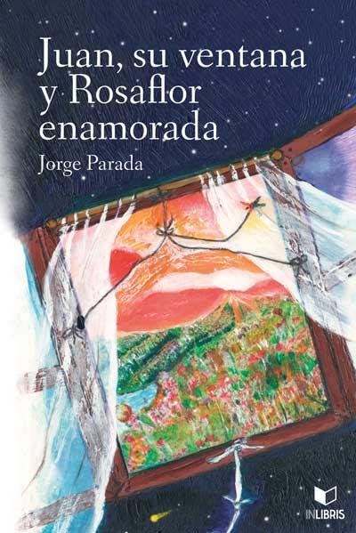 Juan, su ventana y Rosaflor enamorada